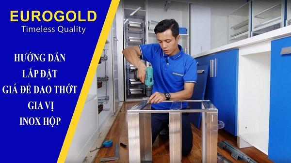 Hướng dẫn lắp đặt giá để dao thớt–gia vị inox hộp Eurogold 8